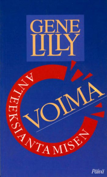 Anteeksiantamisen voima, Lilly Gene