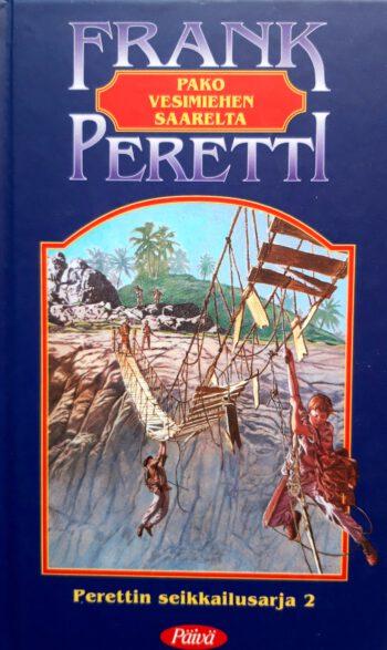Pako vesimiehen saarelta, Peretti Frank